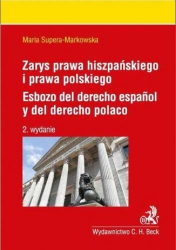 Okładka książki Zarys prawa hiszpańskiego i prawa polskiego. Esbozo del derecho espanol y del derecho polaco