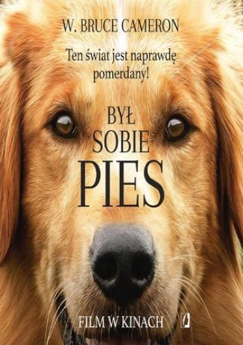 Okładka książki Był sobie pies. Ten świat jest naprawdę pomerdany