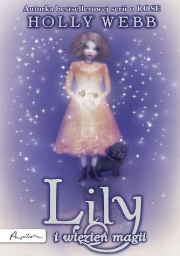 Okładka książki Rose (Tom 7). Lily i więzień magii