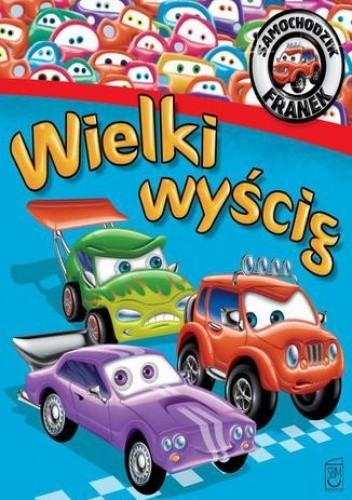 Okładka książki Samochodzik Franek. Wielki wyścig