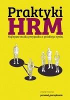 Praktyki HRM  Najlepsze studia przypadku z polskiego rynku