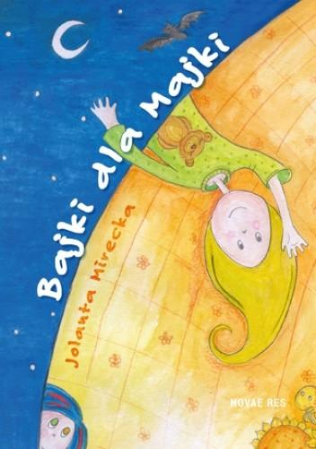 Okładka książki Bajki dla Majki