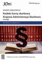 Kodeks karny skarbowy. Krajowa Administracja Skarbowa