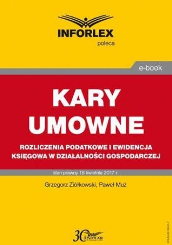 Okładka książki KARY UMOWNE rozliczenia podatkowe i ewidencja księgowa w działalności gospodarczej