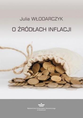 Okładka książki O źródłach inflacji