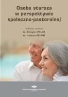 Osoba starsza w perspektywie społeczno-pastoralnej