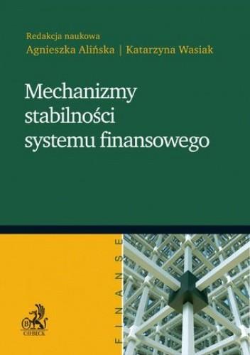 Okładka książki Mechanizmy stabilności systemu finansowego