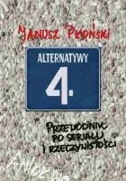 Alternatywy 4 Przewodnik po serialu i rzeczywistości Janusz Płoński