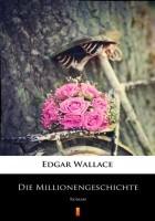 Die Millionengeschichte. Roman