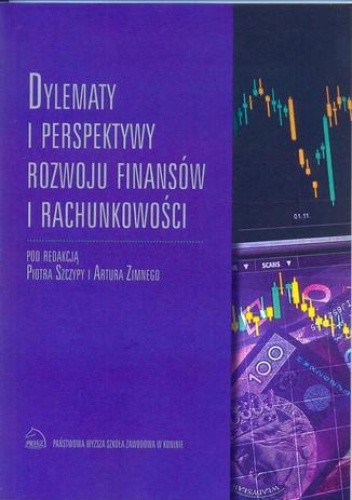 Okładka książki Dylematy i perspektywy rozwoju finansów i rachunkowości