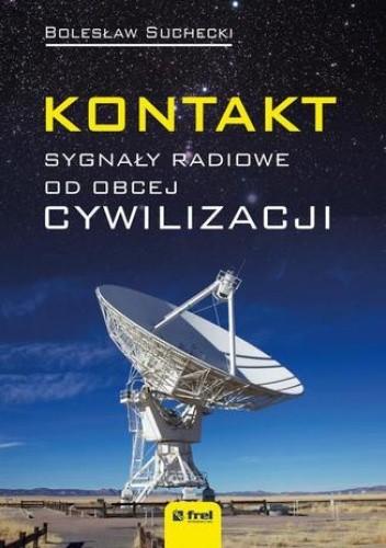 Okładka książki Kontakt. Sygnały radiowe od obcej cywilizacji