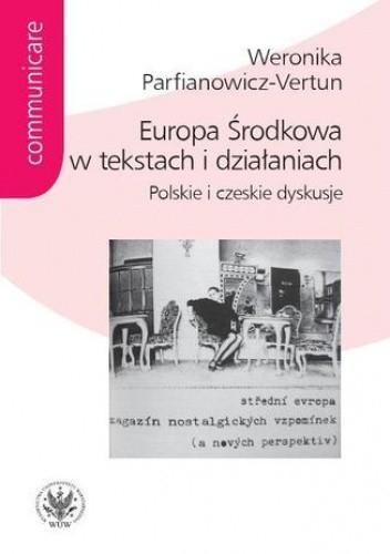 Okładka książki Europa Środkowa w tekstach i działaniach