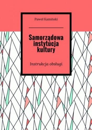 Okładka książki Samorządowa instytucja kultury
