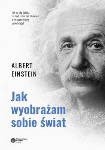 Okładka książki Jak wyobrażam sobie świat