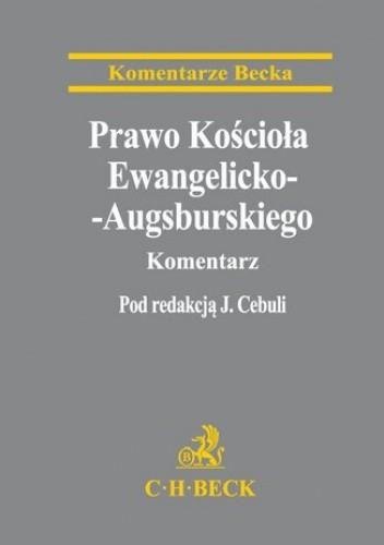 Okładka książki Prawo Kościoła Ewangelicko-Augsburskiego. Komentarz