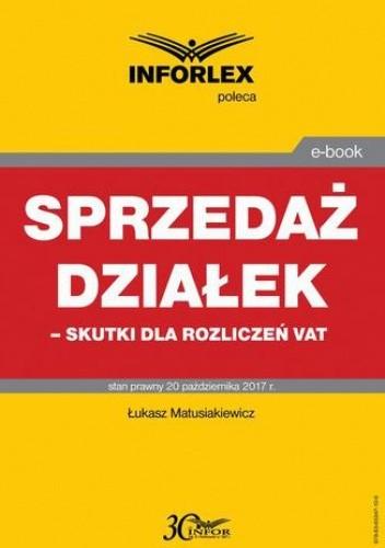 Okładka książki Sprzedaż działek  skutki dla rozliczeń VAT