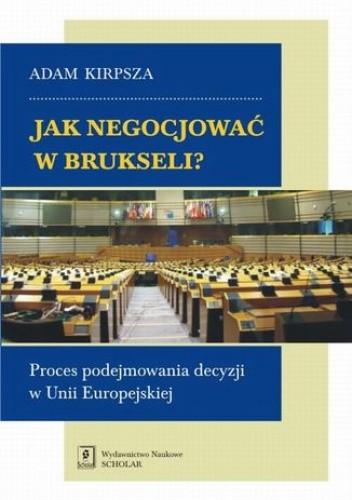 Okładka książki Jak negocjować w Brukseli?