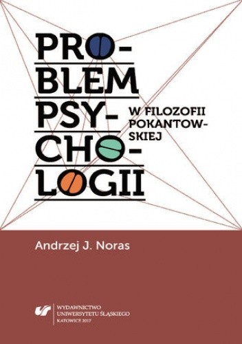 Okładka książki Problem psychologii w filozofii pokantowskiej