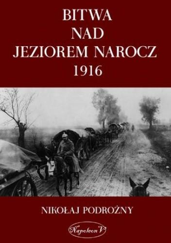 Okładka książki Bitwa na Jeziorem Narocz 1916