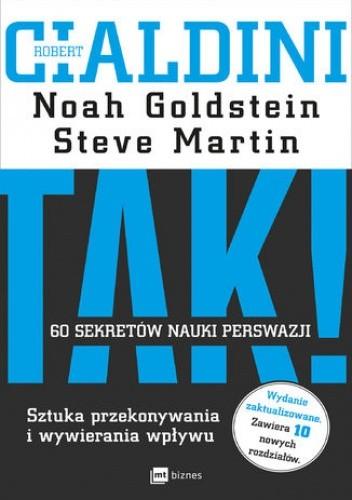 Okładka książki TAK! 60 sekretów nauki perswazji