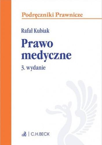 Okładka książki Prawo medyczne. Wydanie 3