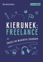 Samo Sedno - Kierunek: freelance. Sukces na własnych zasadach