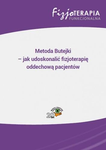 Okładka książki Metoda Butejki - jak udoskonalić fizjoterapię oddechową pacjentów