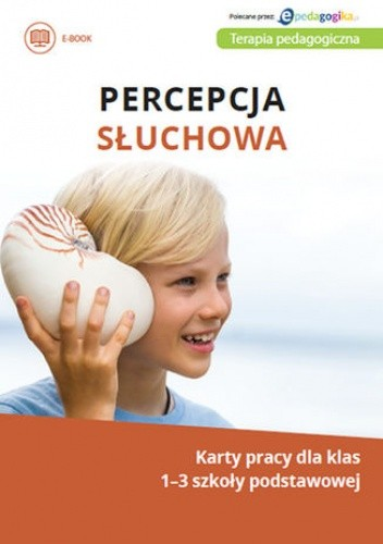 Okładka książki Percepcja słuchowa. Karty pracy dla klas 1-3 szkoły podstawowej
