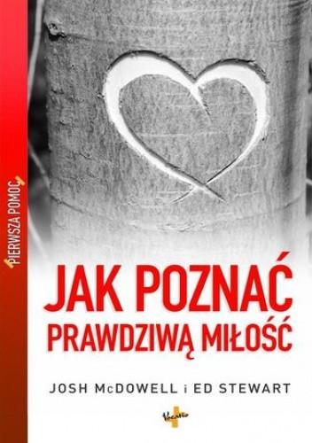 Okładka książki Jak poznać prawdziwą miłość