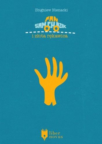 Okładka książki Pan Samochodzik (Tom 11). Pan Samochodzik i złota rękawica