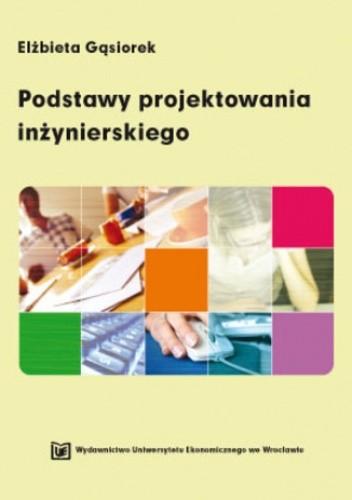 Okładka książki Podstawy projektowania inżynierskiego