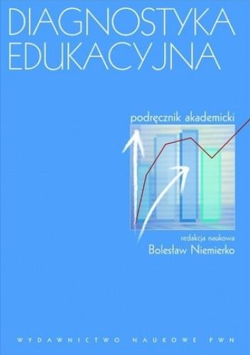 Okładka książki Diagnostyka edukacyjna. Podręcznik akademicki