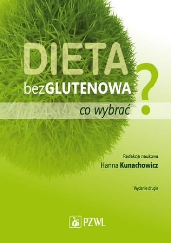 Okładka książki Dieta bezglutenowa - co wybrać?