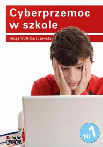 Okładka książki Cyberprzemoc w szkole