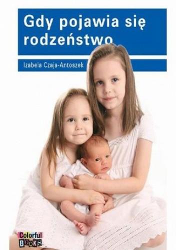 Okładka książki Gdy pojawia się rodzeństwo