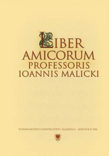 Okładka książki Liber amicorum Professoris Ioannis Malicki