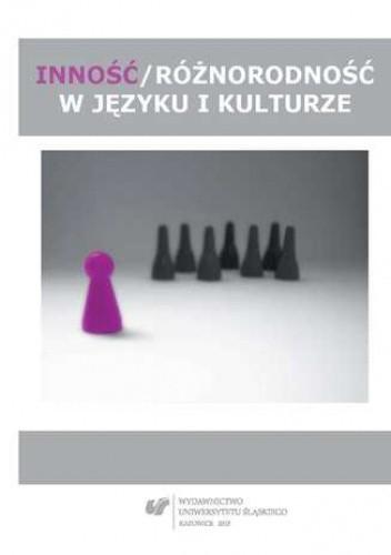 Okładka książki Inność/różnorodność w języku i kulturze