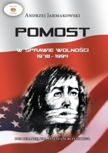 Okładka książki POMOST w sprawie wolności 1978 - 1994