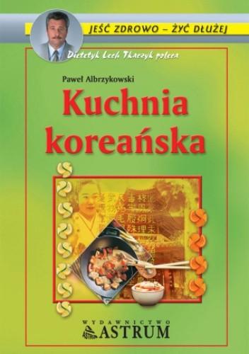 Kuchnia Koreańska Paweł Albrzykowski 4837970