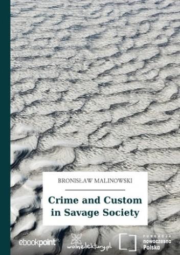 Okładka książki Crime and Custom in Savage Society