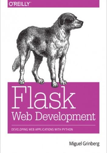 Okładka książki Flask Web Development. Developing Web Applications with Python
