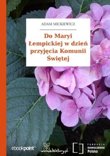 Okładka książki Do Maryi Łempickiej w dzień przyjęcia Komunii Świętej