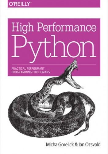 Okładka książki High Performance Python. Practical Performant Programming for Humans