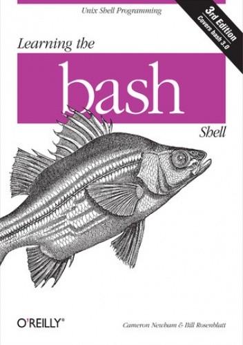 Okładka książki Learning the bash Shell. Unix Shell Programming. 3rd Edition
