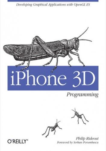 Okładka książki iPhone 3D Programming. Developing Graphical Applications with OpenGL ES