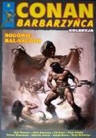 Conan Barbarzyńca. Tom 5 - Bogowie Bal-Sagoth