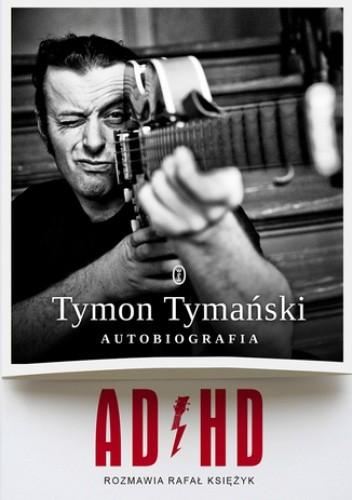 Okładka książki ADHD. Autobiografia