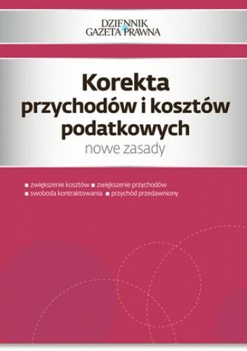 Okładka książki Korekta przychodów i kosztów podatkowych