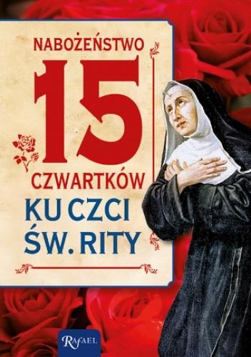 Okładka książki Nabożeństwo 15 czwartków ku czci św. Rity
