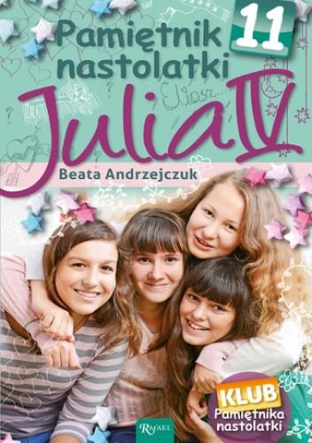 Okładka książki Pamiętnik Nastolatki (#12). Pamiętnik nastolatki 11. Julia IV